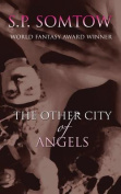 The Other City of Angels