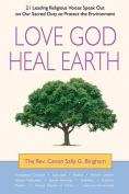 Love God, Heal Earth