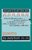 Always the Trains: Poems