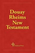 Douay Rheims New Testament