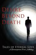Desire Beyond Death