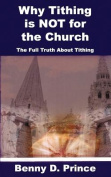 Why Tithing Is Not for the Church