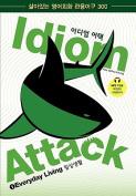 """Idiom Attack 1 - Everyday Living _ Korean Edition / Iu'e""""Io I-'iEu"""