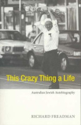 This Crazy Thing A Life