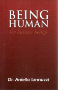 Being Human, for Human Beings