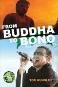 From Buddha to Bono