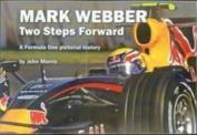 Mark Webber: Two Steps Forward