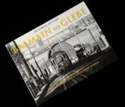 Pictorial History - Balmain To Glebe