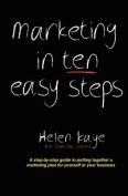 Marketing in Ten Easy Steps
