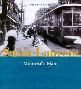 Saint-Laurent: Montreal's Main