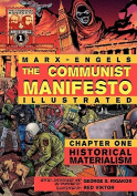 The Communist Manifesto (Illustrated) - Chapter One