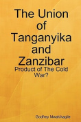 The Union of Tanganyika and Zanzibar