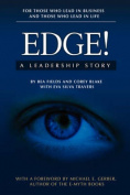 Edge!: A Leadership Story