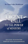 An Urgent Call to the Power of Ministry