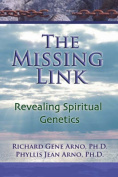 The Missing Link, Revealing Spiritual Genetics