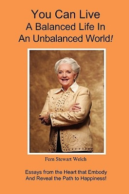 You Can Live A Balanced Life In An Unbalanced World!