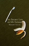 The Secret Life of My Father
