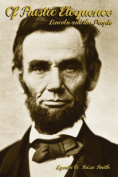 Of Rustic Eloquence, Lincoln and the People