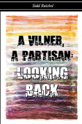 A Vilner, a Partisan