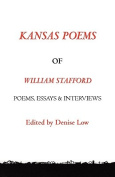 Kansas Poems of William Stafford, 2nd Edition