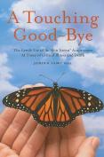 A Touching Good-Bye