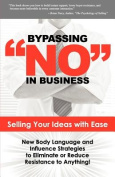 Bypassing No in Business