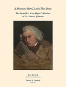 A Monument More Durable than Brass - Donald and Mary Hyde Collection of Dr. Samuel Johnson