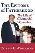 The Epitome of Fatherhood