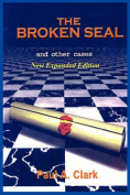 The Broken Seal - NEW Expanded Edition