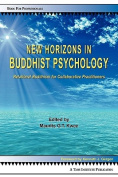 New Horizons in Buddhist Psychology
