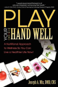 Play Your Hand Well