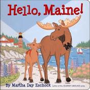 Hello, Maine! (Hello!) [Board book]