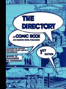 The Directory of Comic Book and Graphic Novel Publishers - 1st Edition