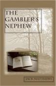 The Gambler's Nephew
