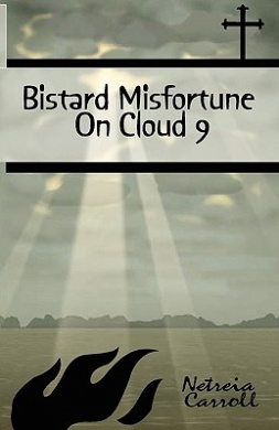 Blistard Misfortune on Cloud 9