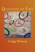 Questions Of Fire