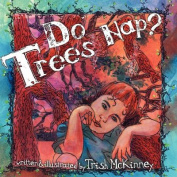 Do Trees Nap?