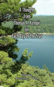 A Thought From Thomas A Kempis for Each Day of the Year