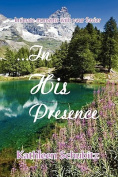 ...in His Presence
