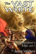 The Vast White