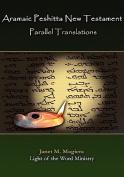 Aramaic Peshitta New Testament Parallel Translations
