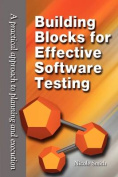 Building Blocks for Effective Software Testing