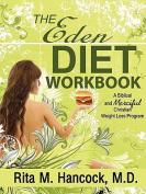 The Eden Diet Workbook