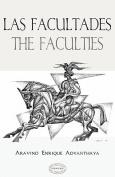 Las Facultades / The Faculties