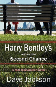 Harry Bentley's Second Chance