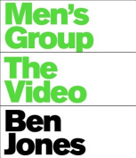Men's Group: The Video