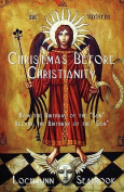 Christmas Before Christianity