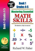 Mastering Essential Math Skills, Book One, Grades 4 and 5