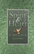 Spirit & Heart  : A Devotional Journey