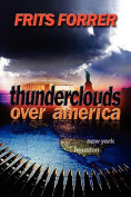 Thunderclouds Over America